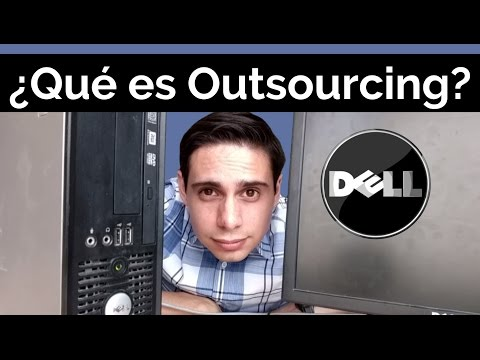 La historia de Dell y el outsourcing - Qué es Outsourcing