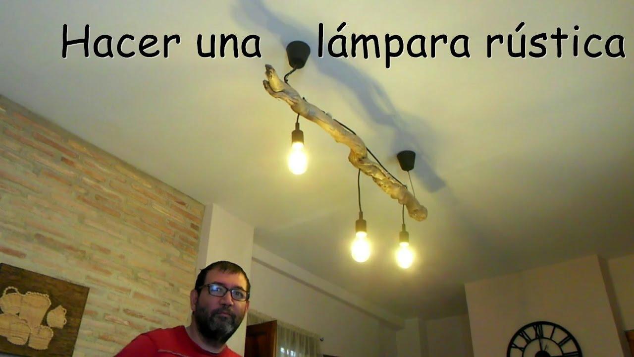 Como hacer una l mpara r stica con una raiz youtube - Hacer lamparas de techo caseras ...