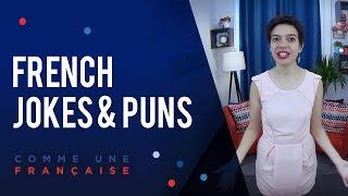 French Jokes & French Puns