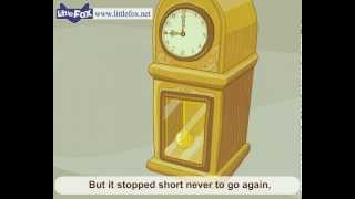 My Grandfather's Clock - Nursery Rhymes By Little Fox