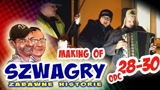 Making OF 49 - Szwagry 28-30