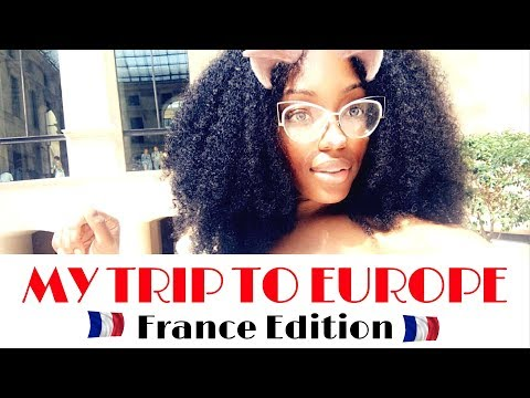 My Trip to Europe France Edition PT 1 | Black Girls Travel Too