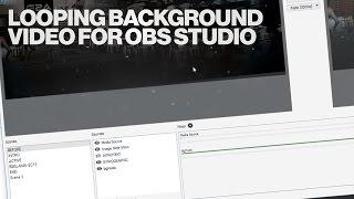 Looping background video in OBS Studio Tutorial