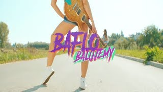 Смотреть клип Baflo - Balujemy