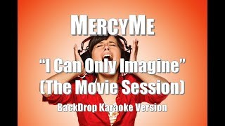 "MercyMe ""I Can Only Imagine"" (The Movie Session) BackDrop Christian Karaoke"