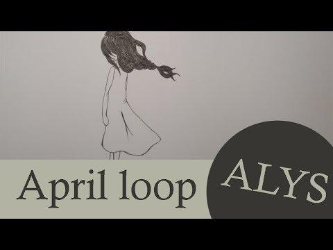 ALYS - April Loop [Version Française]