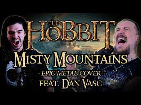 The Hobbit - Misty Mountains (Epic Metal Cover feat. Dan Vasc)