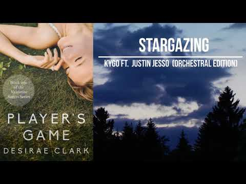 Kygo Ft. Justin Jesso - Stargazing (Orchestral Edition | Player's Game Soundtrack