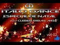 CD ITALO DANCE ESPECIAL DE NATAL Vol 02 Bay Dj Cleber Ribas Ms Original mp3