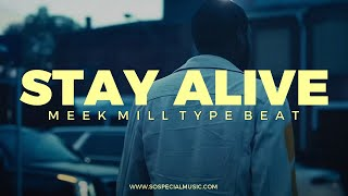 Meek Mill Rick Ross type beat with hook Stay Alive || Free Type Beat 2021