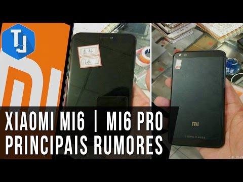 Conheça o Xiaomi Mi6 e Mi6 Pro | Principais rumores [EXCLUSIVO]