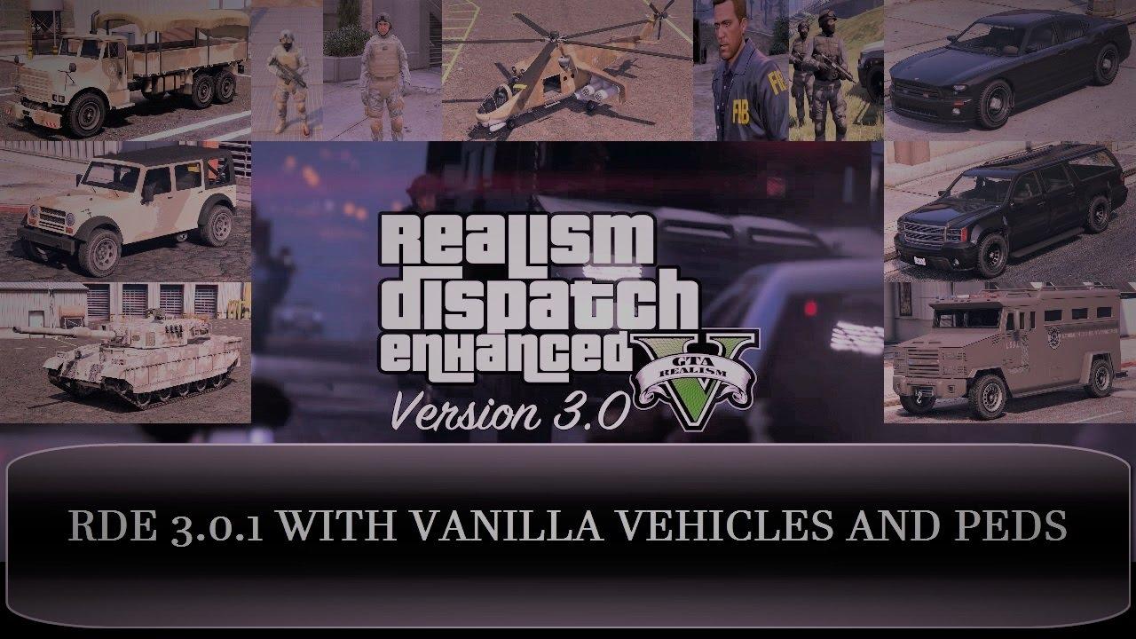 GTA V - Realism Dispatch Enhanced 3 0 1 Showcase [VANILLA VEHICLES AND PEDS]