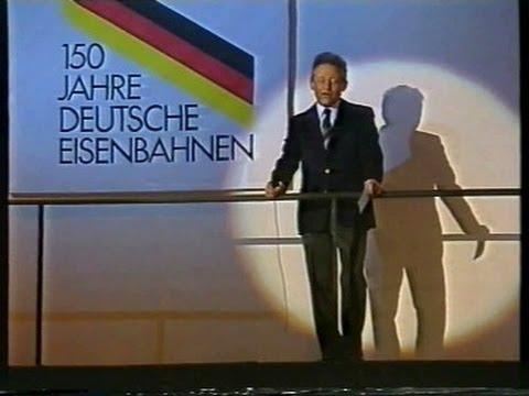 150 Jahre Deutsche Eisenbahn (Szenen aus ZDF-Show vom 7.12.1985 mit Hans Rosenthal)