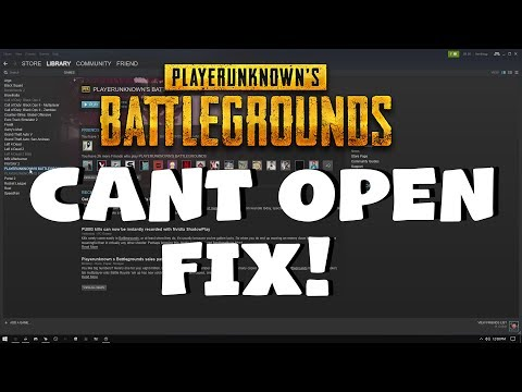 PUBG WON'T OPEN FIX! - Easy Tutorial PLAYERUNKNOWNS BATTLEGROUNDS Cant Open How to Solution