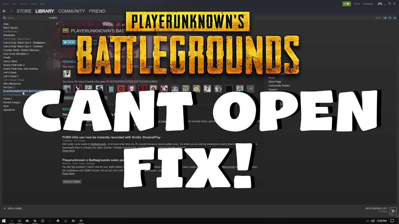 PUBG WON'T OPEN FIX! - Easy Tutorial PLAYERUNKNOWNS BATTLEGROUNDS Cant Launch How to Solution