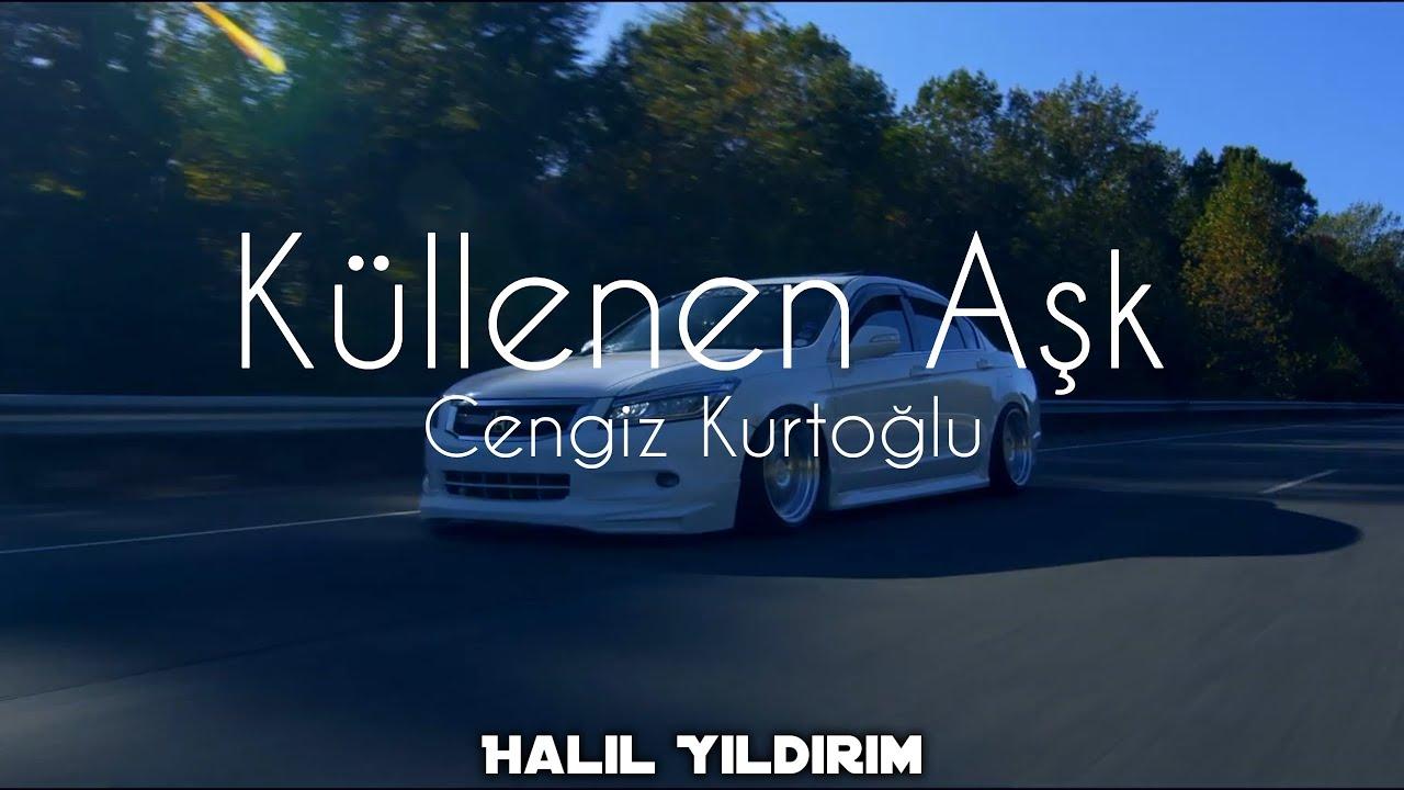Cengiz Kurtoğlu - Küllenen Aşk ( Halil Yıldırım Remix )
