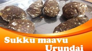 Sukku maavu urundai | Dry ginger ladoo in tamil | village Recipes