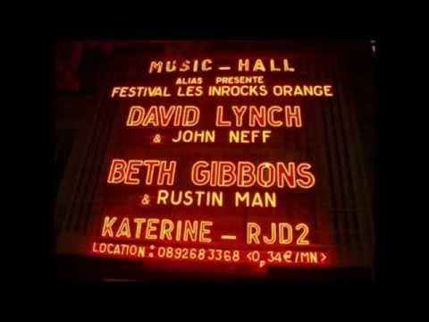 Beth Gibbons & Rustin Man Live at Olympia Paris 2002-11-11 [Audio]