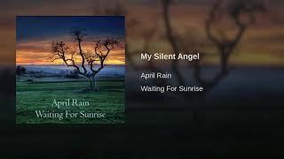 April Rain My Silent Angel