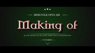Irish Folk Open Air - Making of