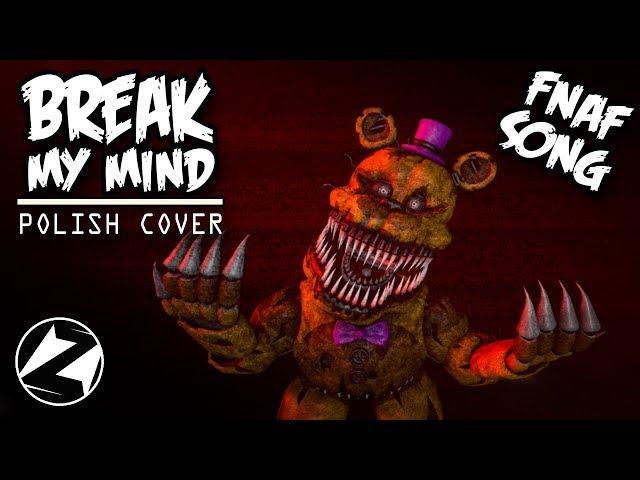 FNAF SONG Break My Mind - DAGames Polish cover