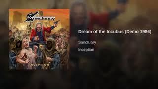 SANCTUARY - INCEPTION 1- Dream of Incubus Demo 1986