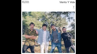 Viento y Vida - Miki Núñez ft. Despistaos [Letra]