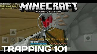 Trapping 101-MCPE(TRIBUTE)