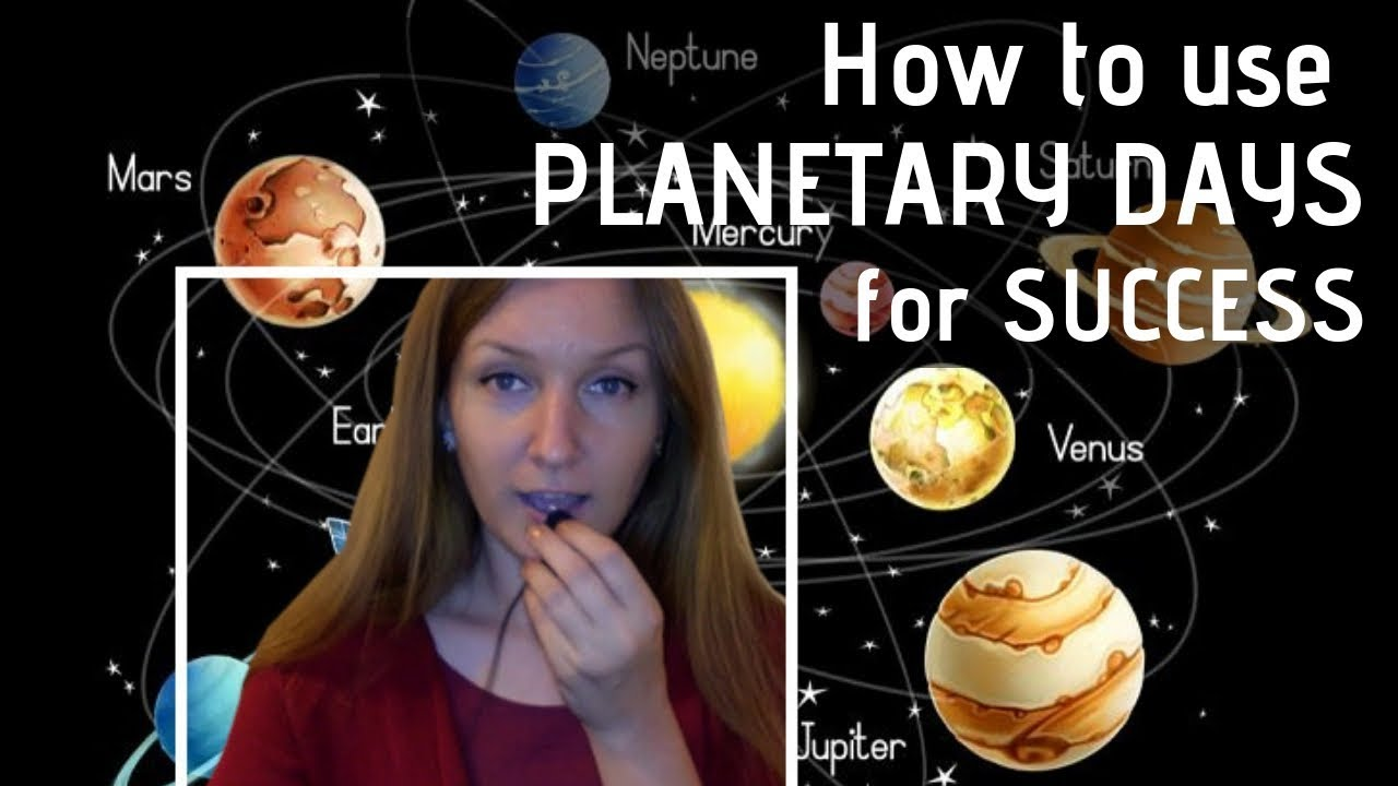 How to Use Planetary Days and Hours for Daily Success and