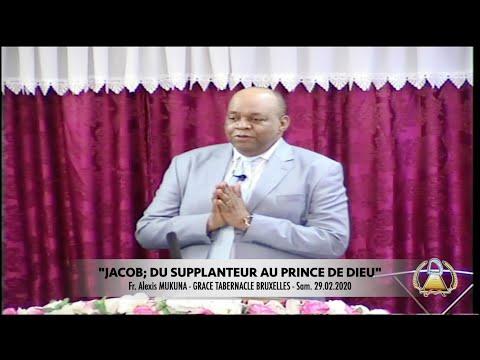 JACOB, DU SUPPLANTEUR AU PRINCE DE DIEU, par Fr Alexis MUKUNA, 29.02.2020. Grâce Tabernacle