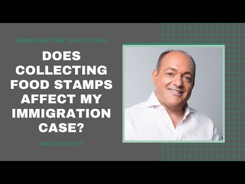 Will Collecting Food Stamps & Unemployment Affect My Case? #ImmigrationAdvice @Brad Show Live