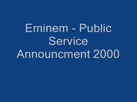 Eminem  Public Service Announcement 2000 Lyrics