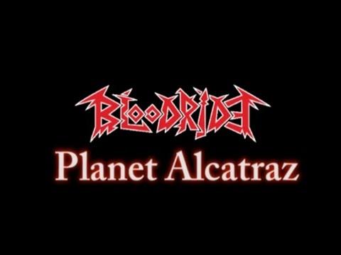 Bloodride - Planet Alcatraz (Official Music video)