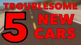 5 of the Most Troublesome Cars | Consumer Reports