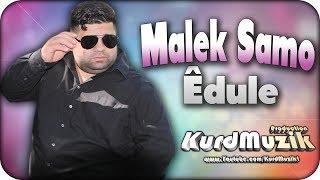 Malek Samo - Êdule - Raks - 2017 - KurdMuzik Production