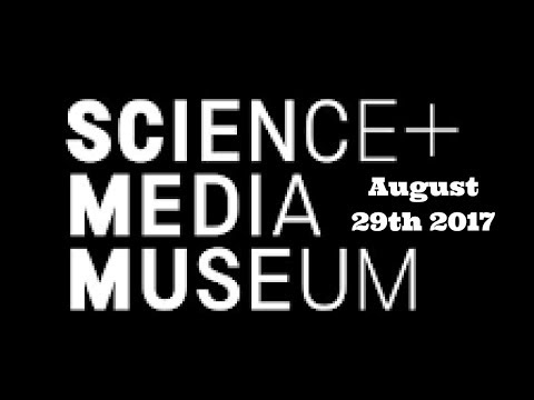 National Science & Media Museum August 29th 2017