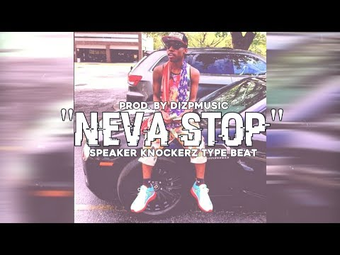 "[FREE] ""Neva Stop"" Speaker Knockerz Futuristic Type Beat (Prod. @DIZPMUSIC)"