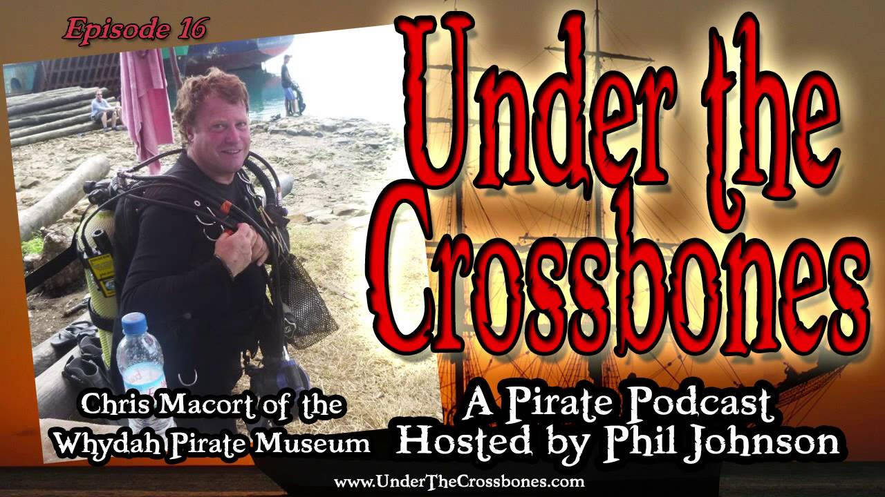 Chris Macort Of The Whydah Pirate Museum On Under The Crossbones - Pirate museums in the us