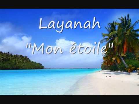 Layanah Feat Jahmikal  - Mon étoile (2O11)