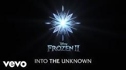 "Idina Menzel, AURORA - Into the Unknown (From ""Frozen 2""/Lyric Video)"