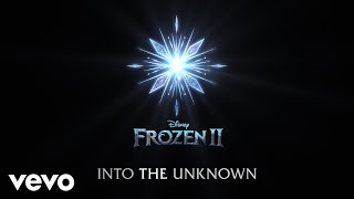 Idina Menzel, AURORA - Into the Unknown (From Frozen 2/Lyric Video)