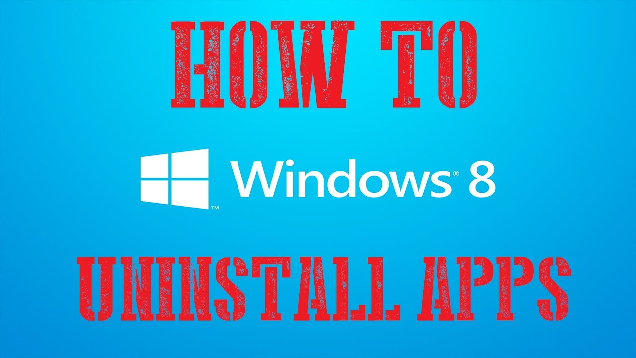 How To Completely Uninstall Applications On Windows 8 - Windows 8 Tutorial