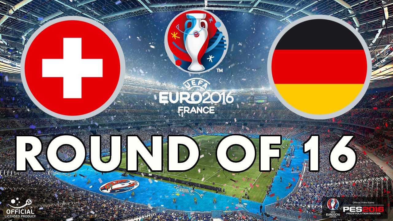 PES 2016 - EURO 2016 - Round of 16 - Switzerland v Germany