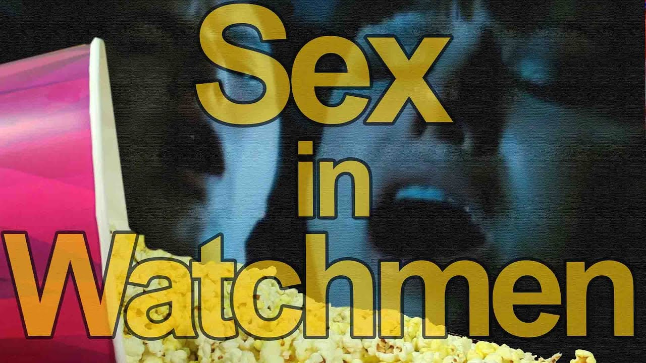That watchmen full sex scene much regret