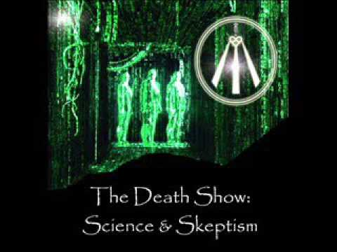 """Outer Limits of Inner Truth  """"The Death Show""""(Part 5 of 5) - Science & Atheist Debate"""