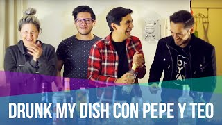 Drunk My Dish con Pepe y Teo // Fit My Dish