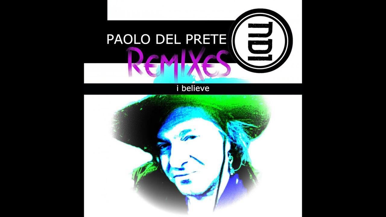 Paolo Del Prete   I Believe El Brujo Remix