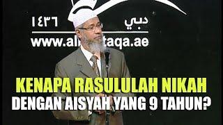 Kenapa Rasulullah Menikahi Aisyah yang Berumur 9 Tahun? | Dr. Zakir Naik