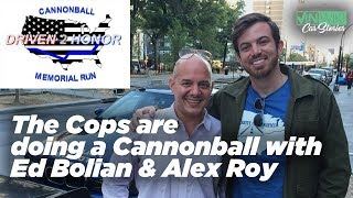 The cops are doing a Cannonball with Ed Bolian & Alex Roy!