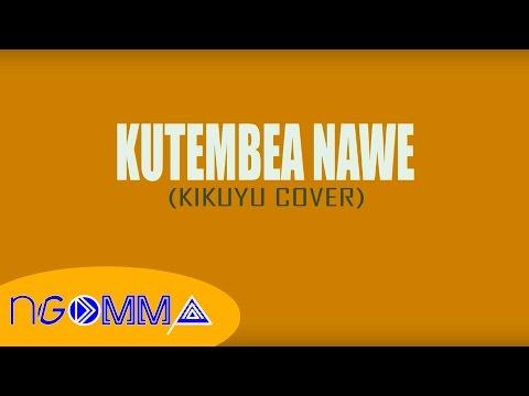Kutembea Nawe - Rebekah Dawn (Kikuyu Cover)